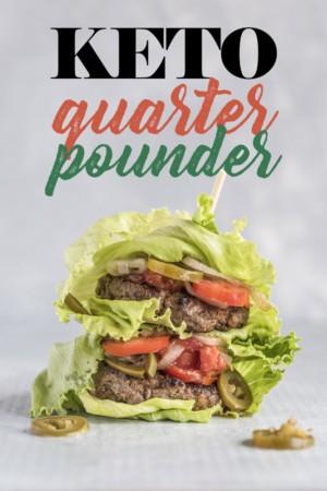 Low Carb Keto Quarter Pounder