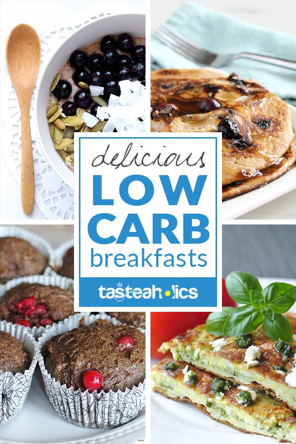 Low Carb Breakfast Ideas - A collection of quick and easy low carb breakfast ideas for every morning! Start your day off with a keto breakfast recipe full of fat and low in carbs. | Tasteaholics.com