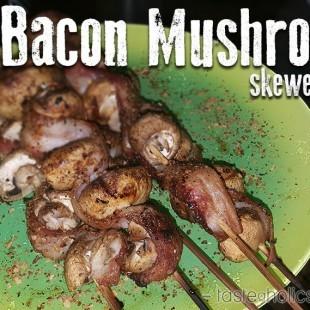 Bacon Mushroom Skewers