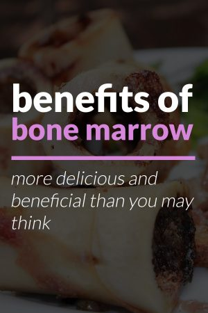 benefits of eating bone marrow