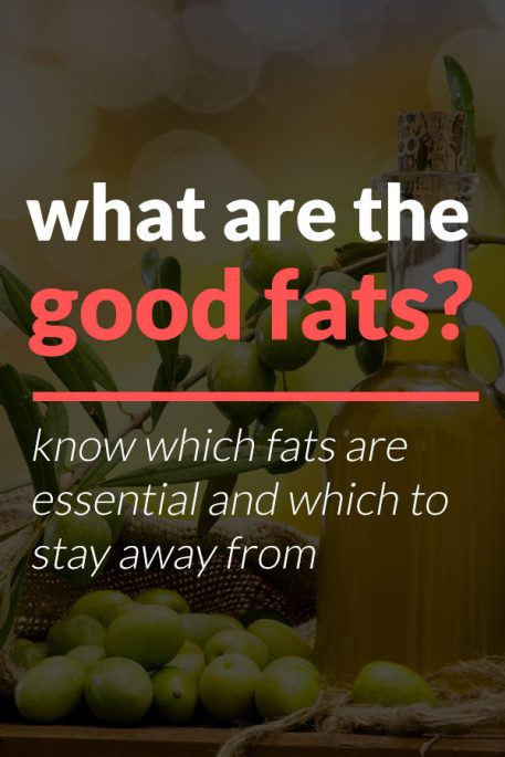 What Are Good Fats On A Ketogenic Diet