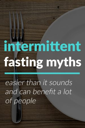 Intermittent Fasting Myths