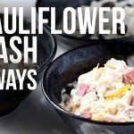 How to Make Cauliflower Mash - 3 ways! Low Carb, Paleo & Gluten Free - Tasteaholics.com
