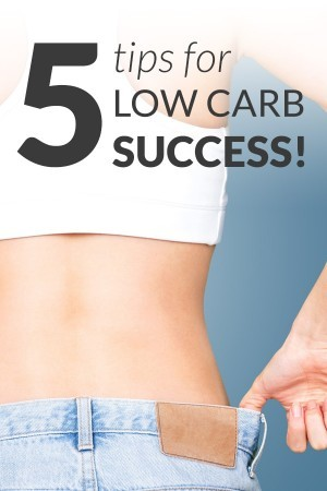 5 tips for low carb success