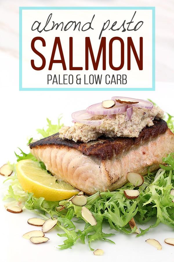 Almond Pesto Salmon - Low Carb & Paleo Dinner Recipe