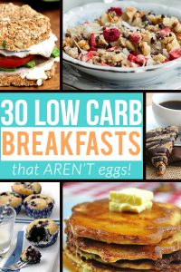 30 Low Carb Breakfasts that Aren't Just Eggs - Keto, Paleo & Gluten Free