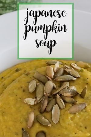 Japanese Pumpkin Soup - Low Carb, Paleo & Gluten Free