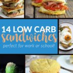 14 Favorite Low Carb Sandwiches