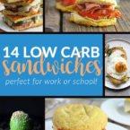 14 Favorite Low Carb Sandwiches
