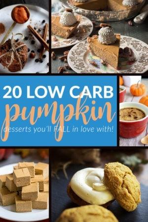 20 Low Carb & Sugar Free Pumpkin Desserts - Keto, Gluten Free & Delicious!