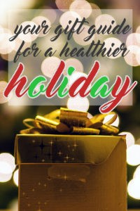 Your Guide for a Healthier Holiday