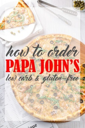 How to Order Low Carb Papa John's