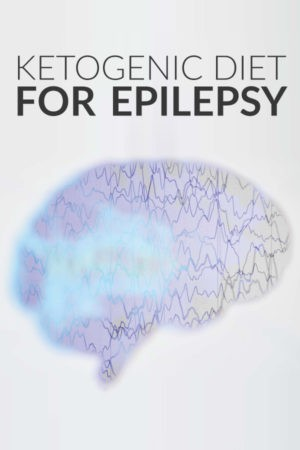 The Ketogenic Diet For Epilepsy