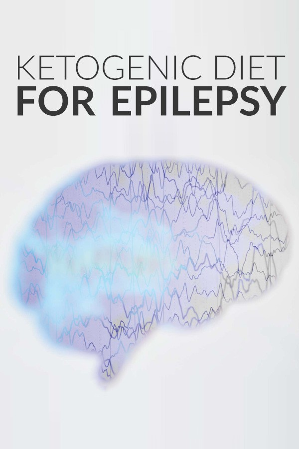 The Ketogenic Diet for Epilepsy - How It Can Help