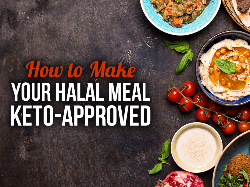 How to make your halal meal keto approved forumfinder Choice Image