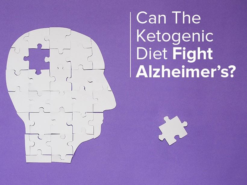 Can The Ketogenic Diet Fight Alzheimer's?