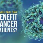Could a Keto Diet Benefit Cancer Patients?
