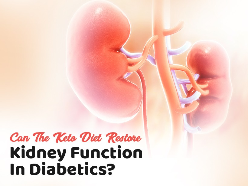 Can The Keto Diet Restore Kidney Function In Diabetics
