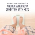 Research Shows Improvement in Anorexia Nervosa Condition With Keto