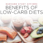 Huge Harvard Study Backs Up the Wide-Ranging Benefits of a Low-Carb Diet